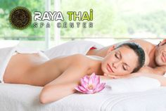 Raya Thai Spa Professional Massage, Spa Center, Organic Facial, Foot Reflexology, Stone Massage, W Hotel, Thai Massage, Deep Tissue, 20 Min