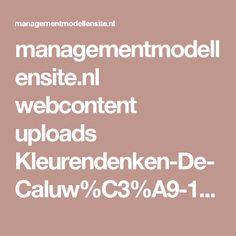 managementmodellensite.nl webcontent uploads Kleurendenken-De-Caluw%C3%A9-1.2.ppt