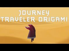 Let's Fold: Origami Traveller from Journey (PS3 game) - YouTube