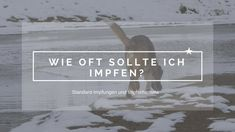 Wie oft sollte man impfen? | The Pell-Mell Pack