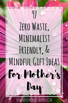 mothers day gifts minimalist, mothers day gifts zero waste, zero waste gifts, zero waste gift ideas, zero waste gift ideas, mothers day gift ideas, mothers day gifts from kids, mothers day gifts, zero waste gift ideas