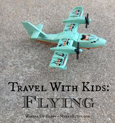 tips for better flights with babies/toddlers