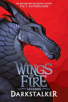 Darkstalker (Wings of Fire: Legends #1) by Tui T. Sutherland - June 28th 2016 by Scholastic Press