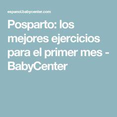 Posparto: los mejores ejercicios para el primer mes - BabyCenter