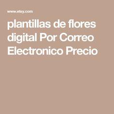 plantillas de flores digital Por Correo Electronico Precio