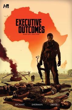 "Executive Outcomes Graphic Novel by Nick Bicanic, This cover strongly echoes the military part of Jacob's saga. This book's protagonist, the standing figure, is even an Afrikaner like Jacob. ""War doesn't decide who's right, but who's left."