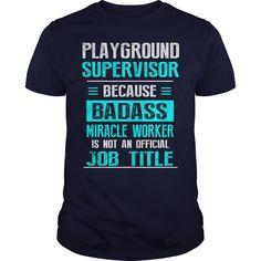 PLAYGROUND SUPERVISOR T-Shirts, Hoodies. GET IT ==►…