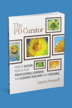 The PD Curator provides you with practical tools and protocols that will help you plan professional learning that taps into the expertise and interests of a diverse staff. #PD #professionallearning #education #teachers #educationresources #professionaldevelopment #edchat High School English, Best Teacher, Professional Development, Taps, Teaching, How To Plan, Education, Design, Middle School English