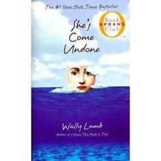 I will have to take an old read , my favorite read. Wally Lamb , Shes come undone