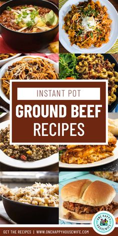 10 absolutely delicious and ridiculously easy Instant Pot ground beef recipes. Perfect for busy weeknight dinners! #instantpot #groundbeef #recipes