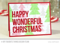 Happy Wonderful Christmas Die-namics, Oh Christmas Trees Stamp Set - Lisa Johnson  #mftstamps