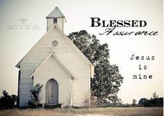 Blessed Assurance - Jesus is mine