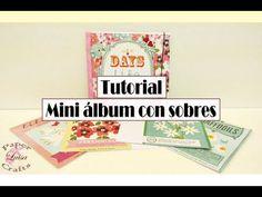 TUTORIAL Mini álbum con sobres fácil - DIY Scrapbook - YouTube