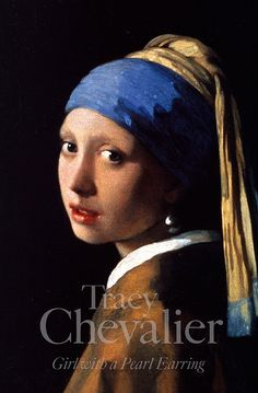 """""""Girl With a Pearl Earring"""" by Tracy Chevalier"""