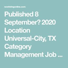 Published 8 September، 2020 Location Universal-City, TX Category Management  Job Type Full-time  Description JOB RESPONSIBILITIES • Oversees all aspects of team member training and development related to programs and client needs • Ensure all company policies and procedures are adhered to at the new centers. This includes promoting a healthy work environment with ... Finding The Right Job, 8 September, Program Management, Process Improvement, Universal City, Training And Development, Operations Management, Strategic Planning, Effective Communication