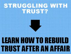 How to regain trust after an emotional affair