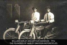 William Harley and Arthur Davidson - 1914 The founders of Harley Davidson Motorcycles