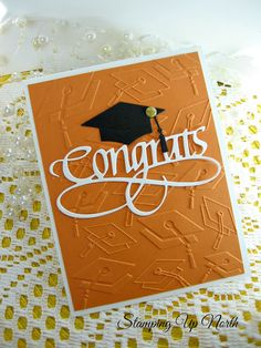 handmade graduation card from stamping up north with laurie ... luv the fancy font with flourish for the die cut CONGRATS ... mortar board embossing folder texture in the background ...