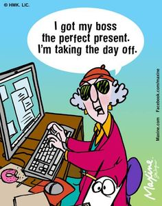 Image result for maxine takes her dog to work funny jokes laughs fun comics