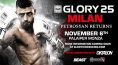 """PETROSYAN VS. JAUNCEY SET FOR GLORY 25 Friday, November 6 at the PalaIper in Monza, Italy New York, NY– The return of master technicianGiorgio """"The Doctor"""" Petrosyan(78-2-1, 35 KO) t…"""