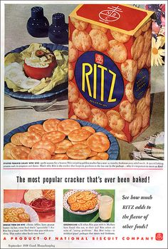 The most popular cracker that's ever been baked - and still one of the most beloved and delicious to this day. #Ritz #vintage #ad #food #1930s