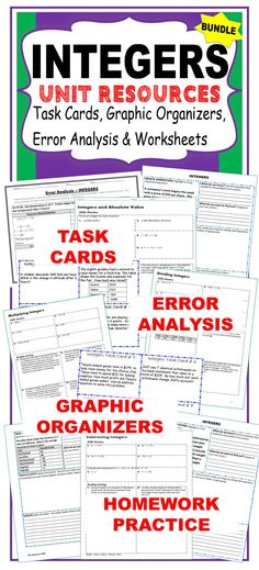 INTEGERS BUNDLE Task Cards, Error Analysis, Homework Practice, Graphic Organizer. This BUNDLE includes 40 task cards, 10 error analysis activities,10 problem solving graphic organizers and 5 homework practice worksheets (a total of 100 skills practice and real-world word problems). Topics include: ✔ Opposites ✔ Absolute Value ✔ Adding Integers ✔ Subtracting Integers ✔ Multiplying Integers ✔ Dividing Integers ✔ Finding the Average of Integers