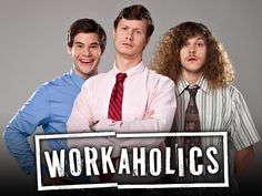 Workaholics Making Waves On Comedy Central
