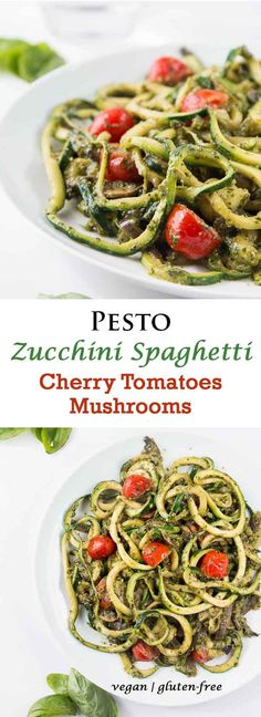 Pesto Zucchini Spaghetti Recipe with Cherry Tomatoes & Mushrooms #vegan #glutenfree | Vegetarian Gastronomy | www.Vegetariangastronomy.com