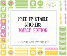 FREE PRINTABLE STICKERS - MARCH | The dear you project