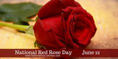 June 12, 2017- NATIONAL LOVING DAY – NATIONAL PEANUT BUTTER COOKIE DAY – NATIONAL JERKY DAY – NATIONAL RED ROSE DAY