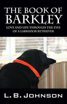 """#BookAwards listing of 2015 Silver Medal Winner #TheBookofBarkley  2015 Indie B.R.A.G. Medallion Honoree. Gripping Memoir, Hailed """"An Instant Classic"""" by Critics, Shares Journey of Love & Life through the Inspirational Eyes of Man's Best Friend...C..."""