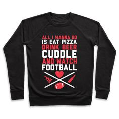 Our Unisex Crewneck Sweatshirt is made from a soft french terry fabric, and they feature a crew neck, with sleeve and bottom hems for durability. Great for layering. Preshrunk for your convenience! Printed in the USA. Made with Cotton and Polyester. Football Girlfriend Shirts, Football Boyfriend, Football Shirts, College Football, Boyfriend Gifts, Eat Pizza, Pizza Snacks, Pizza And Beer, Watch Football