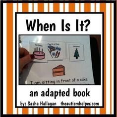 This adapted book is great to work on the 'when' question. This book works on the essential skills of making inferences, vocabulary, and question answering. by theautismhelper.com