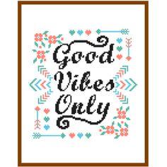 Good Vibes Only Cross stitch Pattern