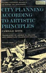 ARCHITECTURE + URBANISM: Camillo Sitte: City Building According To Artistic Principles (1889)