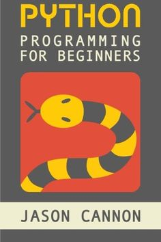 cool Python Programming for Beginners: An Introduction to the Python Computer Language and Computer Programming