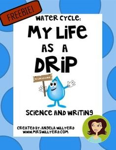 Incorporate writing into science class with this Water Cycle: My Life as a Drip activity. Students are asked to create a story detailing the drip's journey through the water cycle. Science Resources, Science Lessons, Science Activities, Life Science, Weather Activities, Science Experiments, Science Ideas, Weather Crafts, Weather Science