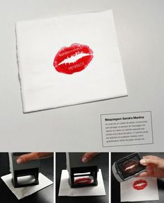 Lipstick Stamp Card  Innovative way to leave your mark. Instead of the traditional business card, a stamp was created for this makeup company that allows the owner to 'stamp' paper, napkins, cards, or anything else ..