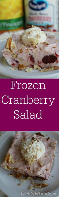 frozen cranberry salad I will pour this in a graham cracker crust and make a pie that I hope taste like something my aunt used to make!