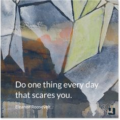 """""""Do one thing every day that scares you.""""—Eleanor Roosevelt #quotes #inspiration #pinklink #breastcancer"""