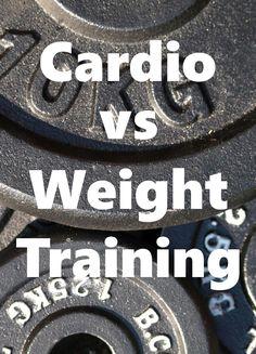 Cardio vs Weight Training http://weeklyfitnesstips.com/cardio-vs-weight-training/