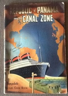 Travel guide 1940 Panama and the Canal Zone