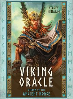 Viking Oracle Wisdom of the Ancient Norse Stacey Demarco Artwork by Jimmy Manton