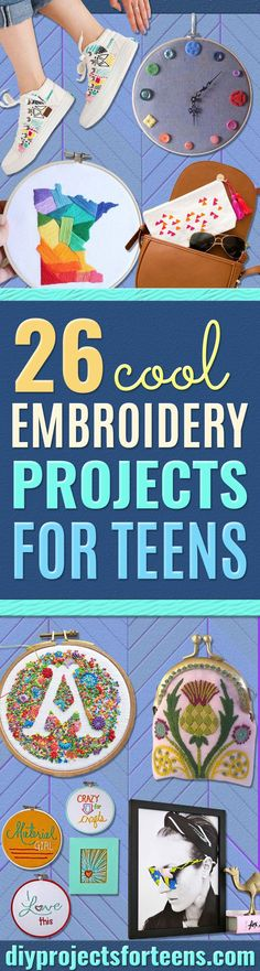 Cool Embroidery Projects for Teens - Step by Step Embroidery Tutorials -  Awesome Embroidery Projects for Teenagers - Cool Embroidery Crafts for Girls - Creative Embroidery Designs - Best Embroidery Wall Art, Room Decor - Great Embroidery Gifts, Free Embroidery Patterns for Girls, Women and Tweens http://diyprojectsforteens.com/cool-embroidery-projects-teens
