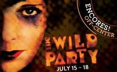 The Wild Party at City Center Encores! on July 18th, 2015.