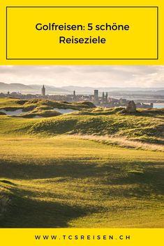 Entdecken Sie 5 wunderschöne Reiseziele für eine Golfreise, die Golf und schöne Landschaften miteinander verbindet. Auf der ganzen Welt haben wir 5 Golfplätze ausgewählt, auf denen Sie Ihren Lieblingssport ausüben können. #tcsreisen #reiseblog #golf #golfreise #golfing #golfplatz Beautiful Landscapes, Travel Advice, Places To Travel, Nice Asses
