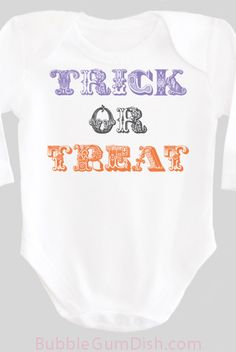 Trick or Treat Halloween Shirt Baby Bodysuit OnePiece Trick or Treating Baby Outfit with Saying