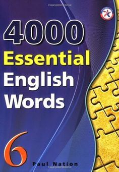 4000 Essential English Words : Book 6 + Audio Author : Paul Nation