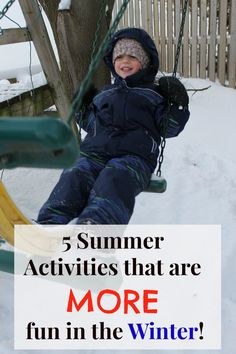 5 creative summer activities that are more fun in the winter ... you HAVE to try number 2! Such fun things to do in the snow with preschoolers.