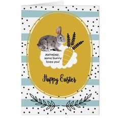 #funny - #Some Bunny Loves You. Custom Easter Cards for kids